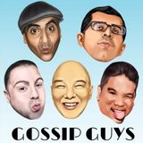 Gossip Guys - Episode #1