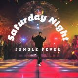 Saturday Night Jungle Fever
