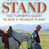 Todd Wilkinson on Ted Turner