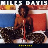Miles Davis – Doo-Bop 1992