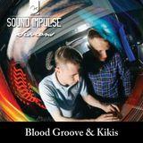 Sound Impulse Sessions - Blood Groove & Kikis