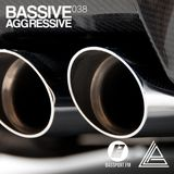 Bassive Aggressive 038 @ Bassport.fm - 11.06.2017