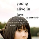 Young Alive in Love
