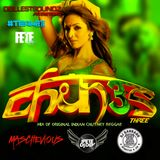 chunes volume 3 mixed by maschevious - dj rah rah - ifete dj dev