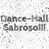 Dance-Hall Sabroso!!