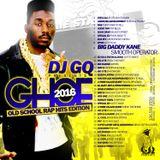 DJ GQ presents GHOE 2016 OLD SCHOOL RAP EDITION