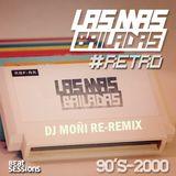 RETRO LMB - LAS MAS BAILADAS RE REMIX BY MOÑI