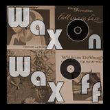 Wax On Wax Off - Feel the drive