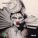 Duboko Deep - A Deep House Dublin Exclusive