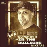 DJ Superjam - In The Building (Hip Hop and RnB Mixtape Sept/Oct 2016)