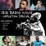 IRIE RADIO 11/11/16 // CAPLETON SPECIAL