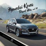 Zoohacker - Hyundai Kona Travel Mix Vol.10 (2018)