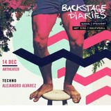 Backstage Diaries - Podcast by Alejandro Alvarez 14/12/2019