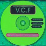 VCF Modernistic Acid Trance Vol. 3 Mixed by Chris Liberator 2001