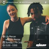 The Lily Mercer Show | Rinse FM | July 17th 2016 | Vic Mensa