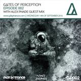 Space Dreamer Pres. Gates Of Perception 002 with Alex Phade Guest Mix