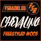 CHEVALINO Freestyled #005 Mix for Freestyle Radio [www.fsradio.eu]