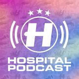 Hospital Podcast 395 with Hugh Hardie