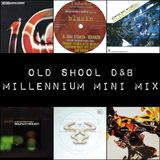 Old School D&B Millennium Mini Mix