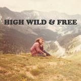 #3 HIGH WILD & FREE