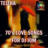 70's LOVE SONGS FOR DJ JOM