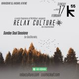 002 Relax Culture session at K55 Chaidari 17/2/2019 mixed by Cosmicleaf