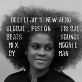 Deliliah's New Afro - Another Global Beats Selection-