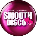 Smooth Disco Love by DJ Alex Gutierrez