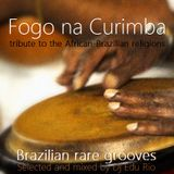 FOGO NA CURIMBA (Tribute to the African-Brazilian religions)