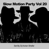 Slow Motion Party Vol 20