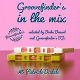 Groovefinder´s Mix #5: Dj Patrick Dudek / Lady BB