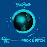 Sydney Blu Presents Blu Radio Feat. Prok & Fitch