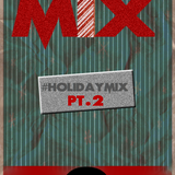 Holiday Mix Pt.2