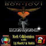 BEST OF BON JOVI & SCORPIONS ... Rock Collaborations with Dj Sharky and Rakki