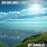 ZIX MY MIX - DEEPARA - SUMMER IS COMING VOL.5.