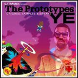 The Prototypes YE