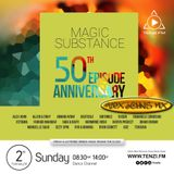 Magic Substance 50th Anniversary ~ Alex John's GuestMix