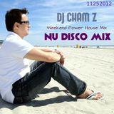 DJ CHAM Z - NU DISCO MIX (Clean)