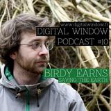 Podcast #10 : Birdy Earns