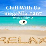 megaMix #207 Chill With Us with Bobby D