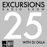 Excursions Radio Show #25 with DJ Gilla - September 2013