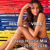 Deep House Mix 2015 - 2016 Mixed by Maxwell