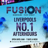 Live from Fusion Nightclub Liverpool SAT 30/07/18