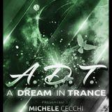 Michele Cecchi presents A Dream In Trance Chapter27