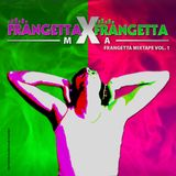 Frangetta MXA Frangetta - Mixtape  Vol 1
