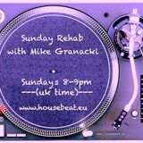 Sunday Rehab 43 - Mike Granacki - HouseBeat Radio - 07022016