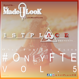 1st Place (#OnlyFTE) Vol. 5 - @DJMadeULook