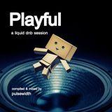 Playful: A Liquid DnB Session