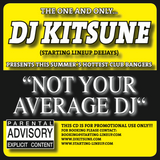 DJ Kitsune - Not Your Average DJ