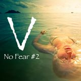 Vegaaah's Podcast - No Fear #2
